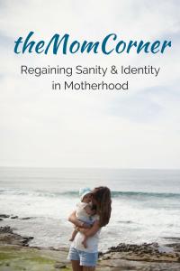 theMomCorner: Regaining Sanity & Identity in Motherhood