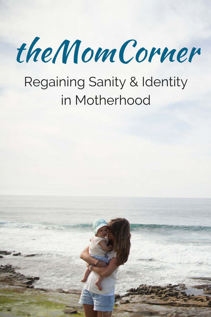 theMomCorner: Regaining Sanity & Identity in Motherhood