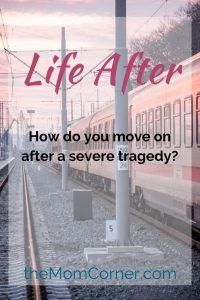 Life After by Katie Ganshert. Recommended reading for moms.
