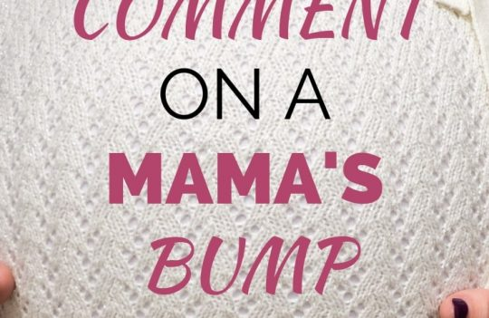 How do you know if it's okay to comment on a pregnancy bump? What about postpartum? Here's all you need to know about commenting on pregnancy weight.