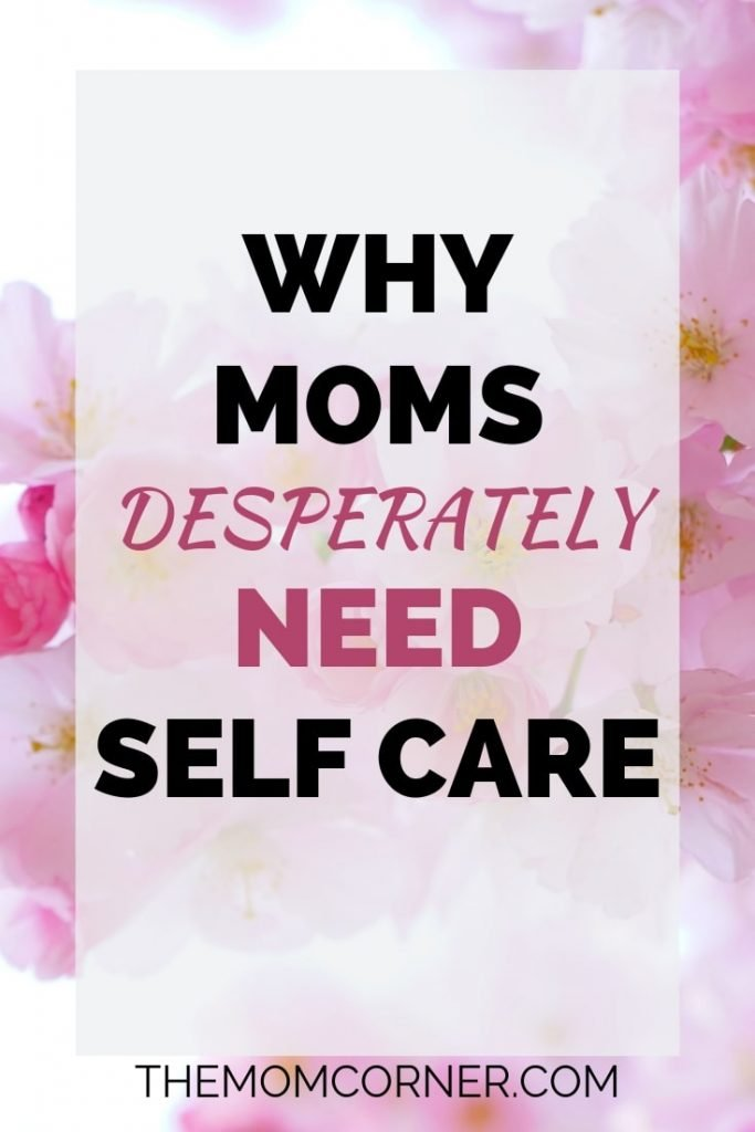 Learn these powerful truths about self care for moms, and why moms desperately need to practice it to relieve stress and benefit their health.