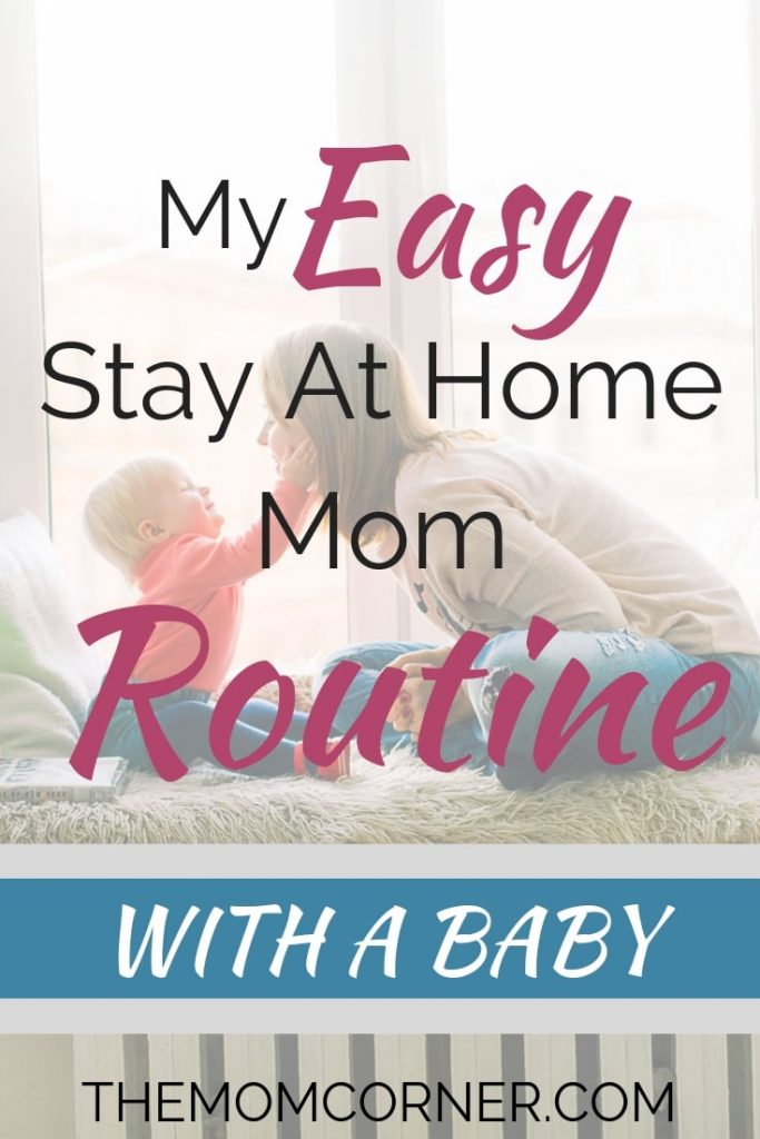Check out my easy stay at home mom routine with a baby. This daily schedule and routine helped this mom keep her sanity.#babyroutine #routine #momroutine