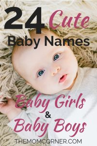 Cute Baby Names for Girls and Boys. A list of adorable baby girl names and baby boy names to help you pick out a name for your baby. #babynames #babyboynames #babygirlnames #babyboy #babygirl