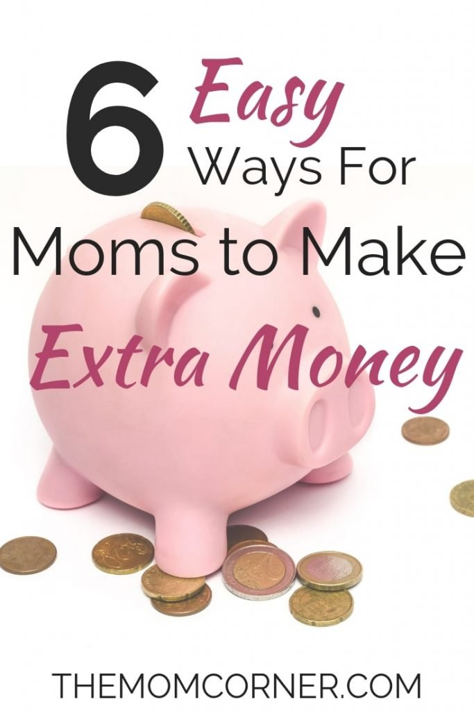 6 Easy Ways for Moms to Make Extra Money. Learn these quick and easy tricks to make extra money. #makemoney #earnmoney #frugal #frugalliving #momsmakemoney #finances #rewards #giftcards #cashback
