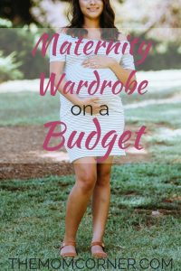 Maternity Wardrobe on a Budget. Learn how to get maternity clothes without breaking the bank. #maternity #pregnancy #maternity clothes #maternitywardrobeonabudget #maternityclothesonabudget #summermaternityclothes