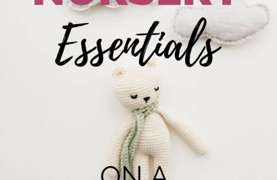 Neutral Nursery Essentials On A Budget. Get ideas for nursery essentials fit for any neutral theme, while staying on a budget.