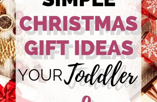 Amazingly Simple Christmas Gift Ideas Your Toddler Will Love. Check out this toddler christmas gift guide to get simple christmas gift ideas your toddler will love.