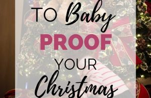 5 Tips To Baby Proof Your Christmas Tree. Whether you have a baby, toddlers, or other small children, these tips and ideas will help you keep baby proof your Christmas tree and keep your kids safe around the holidays.