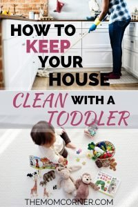 How to Keep Your House Clean with a Toddler. Is it possible to have a clean house with babies, toddlers, or small kids? The answer is yes, if you know how. #cleanhouse #toddlers #smallkids