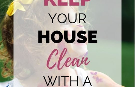 How to Keep A Clean House with a Toddler. Is it possible to have a clean house and a toddler? The answer is yes, if you know how! Check out these tips to get you started, so you can spend more time having fun with your kids and less time cleaning. #cleanhouse #toddler #housecleanwithkids