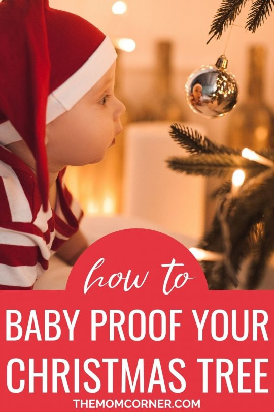 Christmas tree safety for toddlers doesn't have to be hard. With a few simple tricks, you can create the perfect toddler and baby proof Christmas tree.
