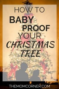 How to Make a Baby Proof Christmas Tree. Learn creative ways to make your Christmas tree baby safe and toddler safe this Christmas. #toddlersafe #toddlerproof #babysafe #babyproof #protectChristmastree