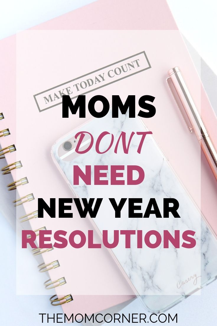 Moms Don't Need New Year Resolutions. Looking for New Year resolution ideas? Don't waste your time on resolutions that will disappoint. Read more to try this instead. #newyearresolutions #ideas #resolutionideas #moms #goalsetting