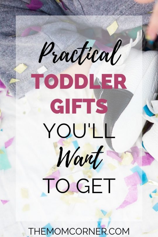 Practical Toddler Gifts You'll Want To Get. Whether for your little one's first birthday or just to celebrate your toddler's new milestone, these practical toddler gifts will be at the top of your list.