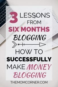 Check out how I made money blogging as a stay at home mom within my sixth month of blogging--and learn how you can too!