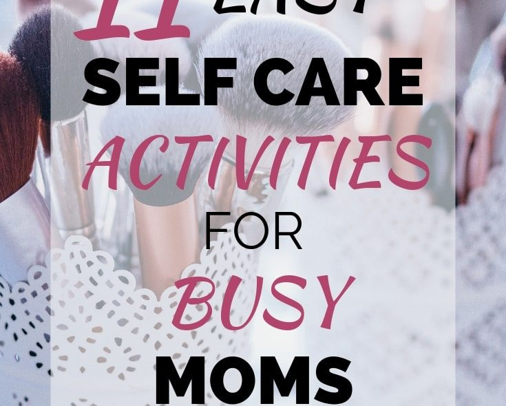 5 Minute Self Care Activities For Busy Moms