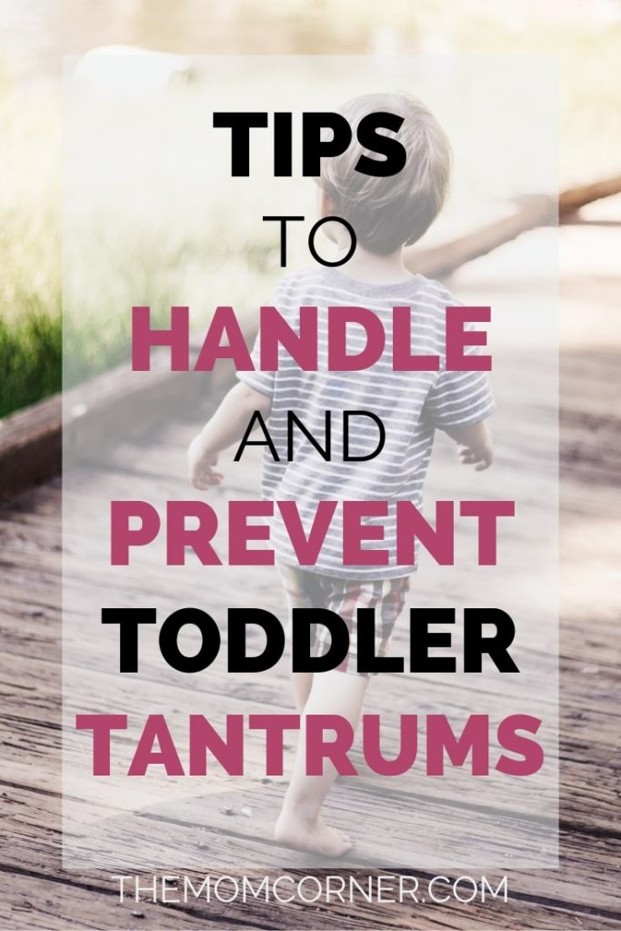 Tips To Handle And Prevent Toddler Tantrums. Check out these tips to help with handling tantrums and preventing them from happening, regardless of whether your toddler is 18 months old, 1 year old, or in their terrible twos.