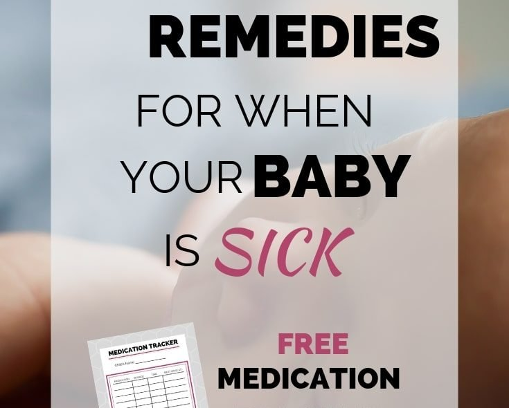 Easy Remedies For When Your Baby Is Sick