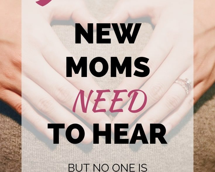 9 Things New Moms Need To Hear