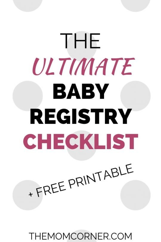 The Ultimate Baby Registry Checklist. Perfect for new moms, this printable baby checklist will ensure you have everything you need for your baby, including the basic essentials. Regardless of your budget, you'll find everything you need in this check lists.