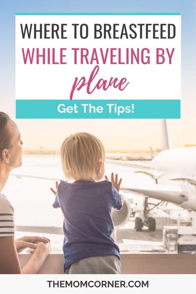 Where To Breastfeed While Flying. Planning to fly with your breastfed baby? Check out these six places to nurse your baby or pump breast milk while flying.