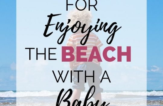 6 Tips For Enjoying The Beach With A Baby. If you're going to the beach this summer, these tips will help you enjoy your time with infants and toddlers. Plus, get a free printable packing checklist of things you'll need to take to the beach with you.
