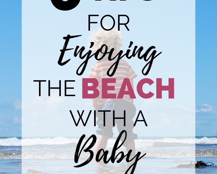 Enjoying The Beach With A Baby