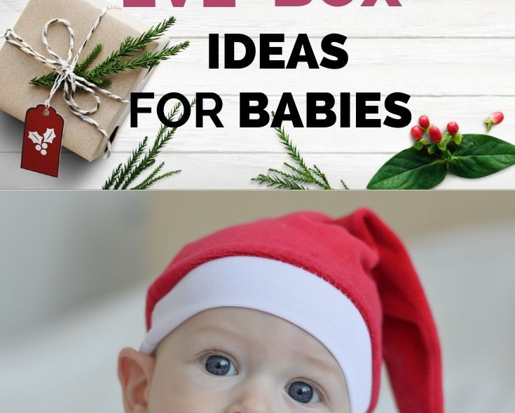 How To Make An Amazing Christmas Eve Box For Baby