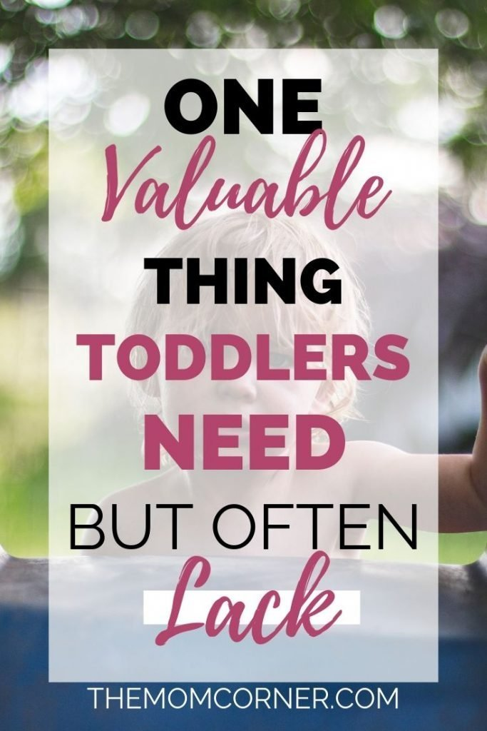 One Valuable Thing Toddlers Need But Often Lack. Whether you're a working mom or a stay at home mom, too often we fill up our toddlers schedule and neglect basic, beneficial routines.