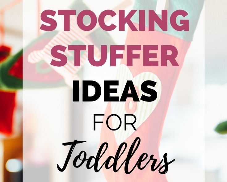 Amazing Stocking Stuffers Toddlers Will Absolutely Love
