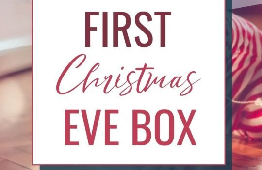Christmas Eve boxes are great Christmas traditions to start with your kids. Here's how to put together an amazing Christmas Eve box for baby, and Christmas Eve box ideas appropriate for your baby's first Christmas.