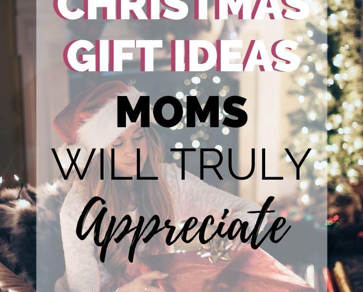 Unique Christmas Gift Ideas Moms Will Truly Appreciate