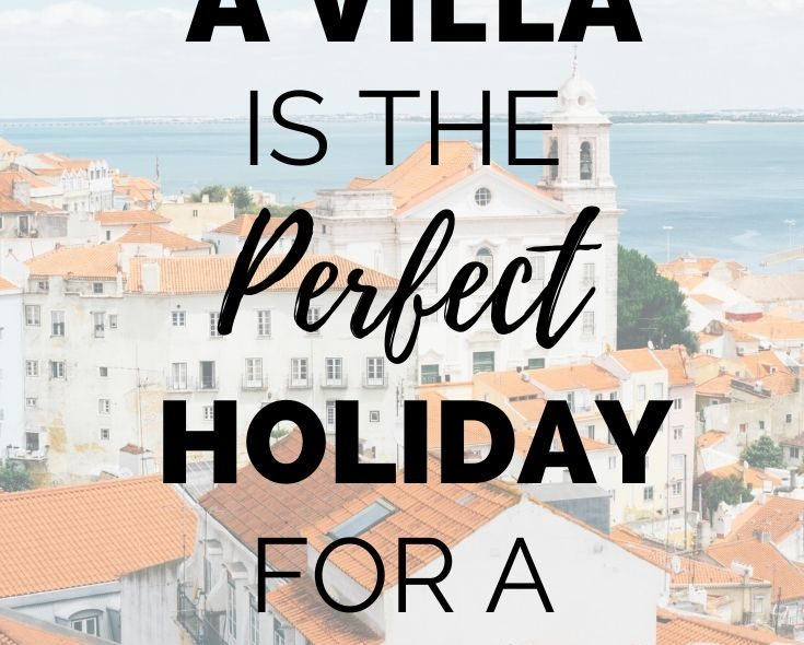 Why A Villa Is The Perfect Holiday For A Toddler