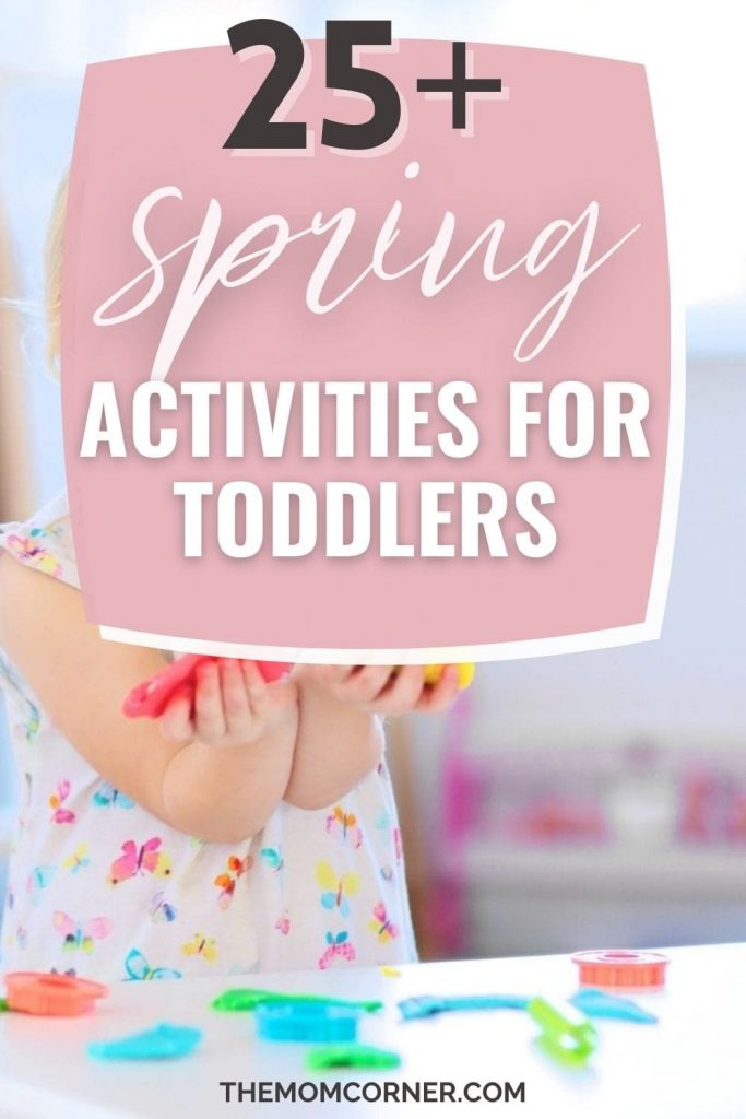 25+ Amazing and Easy Spring Activities For Toddlers. Sensory bin activities, as well as Easter and St. Patrick's Day activities. Perfect for both indoor and outdoor fun spring fun. Whether it's a rainy day or bright and sunny, you'll keep your toddler occupied.