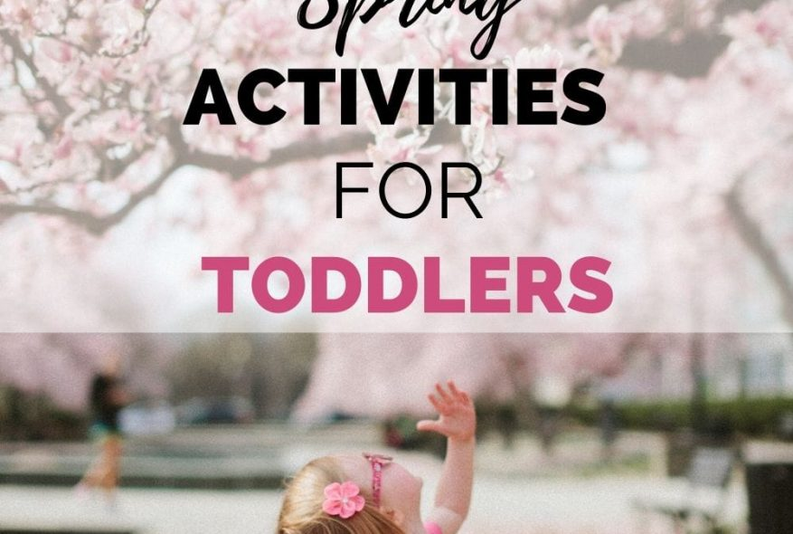 25 Amazing And Easy Spring Activities For Toddlers
