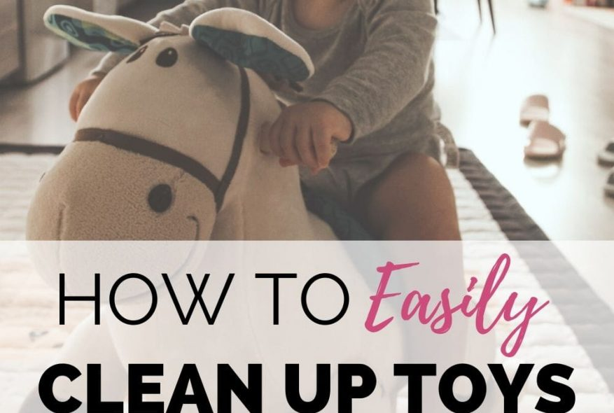 Easy Solutions To Cleaning Up Toys And Taming The Mess