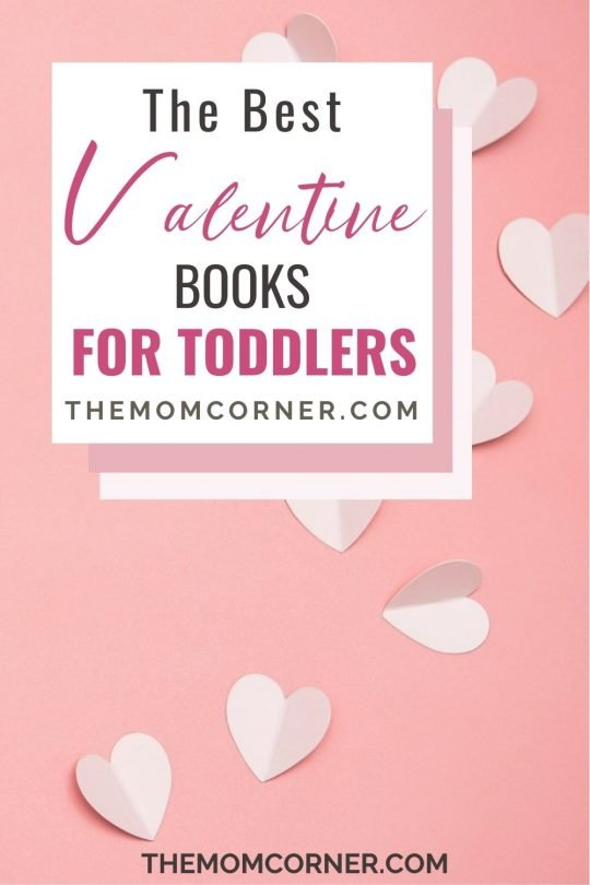The best Valentines Day books for toddlers and babies. Check out these favorite Valentines books for kids, perfect for reading in February.