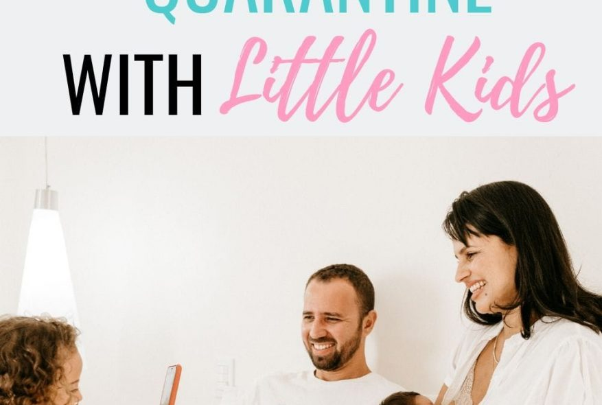 How To Survive Quarantine With Little Kids