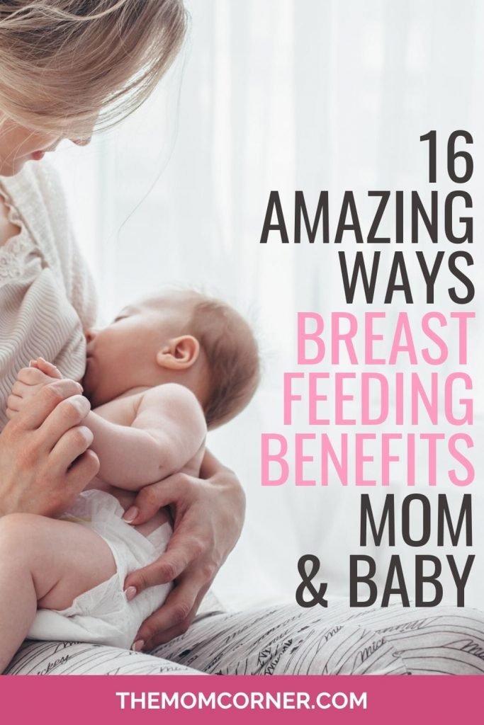 16 Amazing Breastfeeding Benefits for Mom and Baby. Did you know that there are incredible, natural benefits to breastfeeding? Breastfeeding your baby doesn't just benefit your baby, it also has amazing health benefits for mom as well. Find out more facts about the benefits of breastfeeding your baby for an extended period of time.
