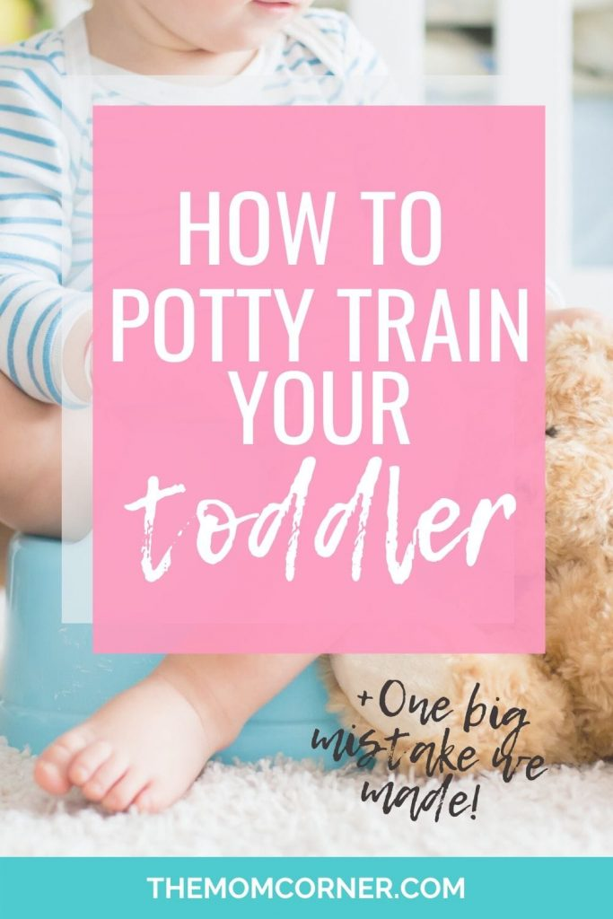 How to easily potty train your toddler. How to potty train a toddler boy. How to potty train a toddler girl. Boy tips and girl tips for potty training quickly. And one big potty training mistake we made that you can avoid! #pottytraining #pottytrainingtips #pottytrainingboys #potty #parenting #parentingtips #parentingadvice #parentinghacks