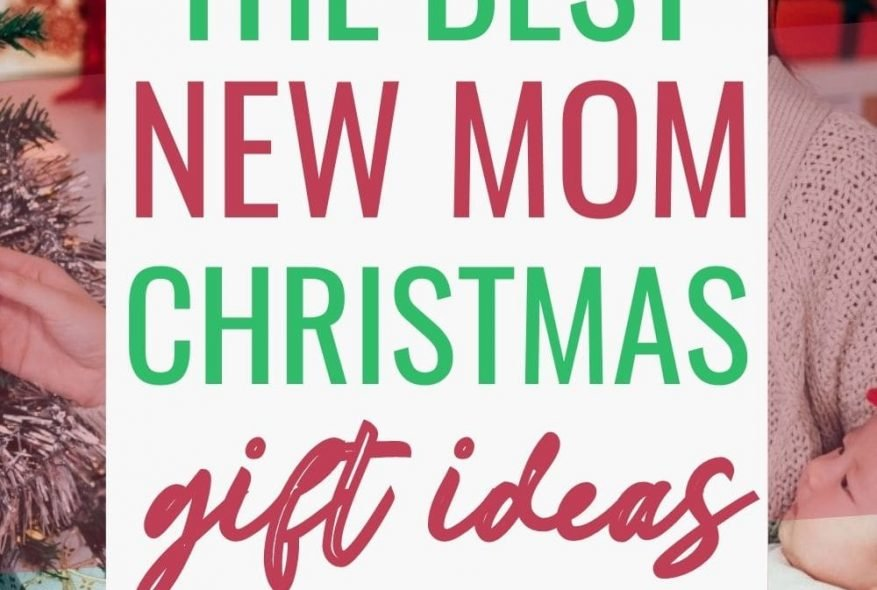 The Best Christmas Gifts For New Moms