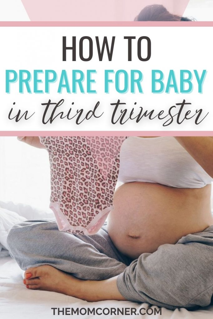 Wondering what you need to do to prepare for your baby in the third trimester? This third trimester to do list will help you get ready for baby and be fully prepared for your labor and delivery! This simple checklist will walk you through all the things new moms need to do before their baby arrives. #pregnancy #thirdtrimester #prepareforbaby