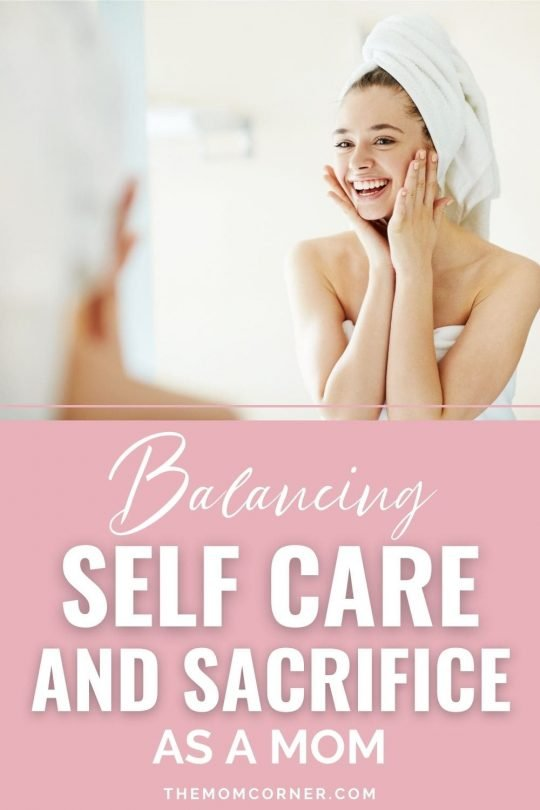 It's no secret that balancing self care as a mom with our ingrained instinct to sacrifice for our kids is difficult at best. Here's how busy moms can learn to balance their need for self care with the needs of their family. These self care tips will also help new moms navigate this new terrain. #selfcareformoms #selfcaretips