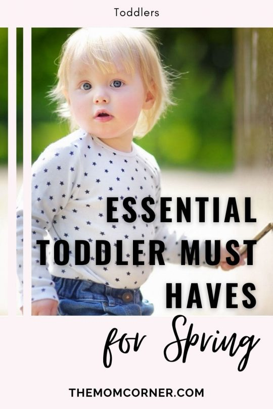 Check out these spring toddler must haves for amazing spring time fun. Whether you're playing outside or doing at home activities for your toddler on rainy days, these toddler essentials will have you ready for spring. #toddler #toddlers #toddlermusthaves