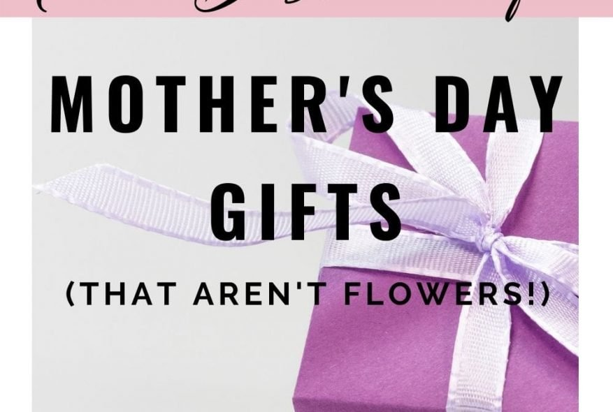 The Best Unique Mother's Day Gifts (That Aren't Flowers!)